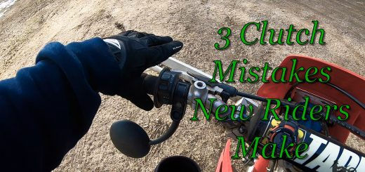 3 Clutch Mistakes New Riders Make 1 1 3 Clutch Technique Mistakes New Dirt Bike Riders Make